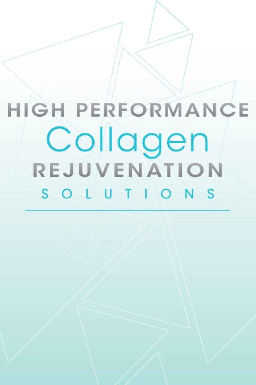 High Performance Collagen Rejuvenation Solutions
